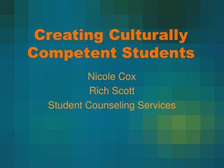 Creating Culturally Competent Students