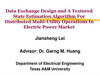 Data Exchange Design and A Textured State Estimation Algorithm For Distributed Multi-Utility Operations In Electric Powe