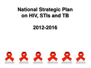 National Strategic Plan on HIV, STIs and TB 2012-2016