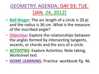 GEOMETRY; AGENDA;  DAY 93; TUE.  [JAN . 24 ,  2012]