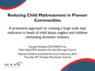 Reducing Child Maltreatment in Pioneer Communities