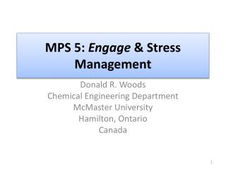 MPS  5:  Engage  & Stress Management