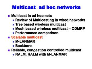 Multicast  ad hoc networks