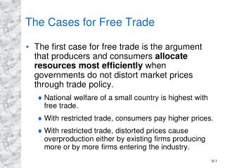 The Cases for Free Trade