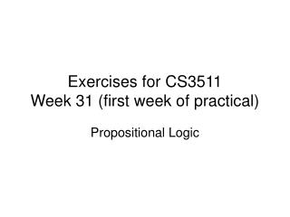 Exercises for CS3511 Week 31 (first week of practical)