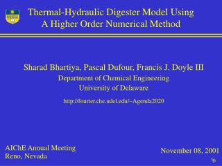 Thermal-Hydraulic Digester Model Using A Higher Order Numerical Method