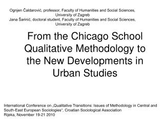 From the Chicago School Qualitative Methodology to the New Developments in Urban Studies