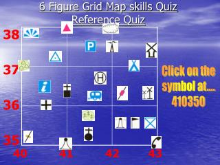 6 Figure Grid Map skills Quiz Reference Quiz