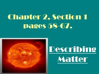 Chapter 2, Section 1 pages 58-67.