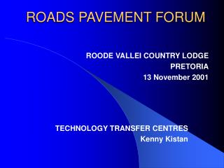 ROADS PAVEMENT FORUM