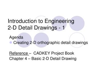 Introduction to Engineering 2-D Detail Drawings - 1