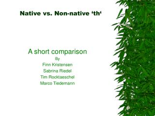 Native vs. Non-native 'th'