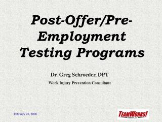 Post-Offer/Pre-Employment Testing Programs