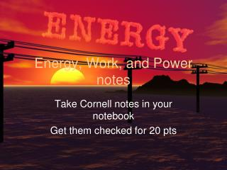 Energy, Work, and Power notes