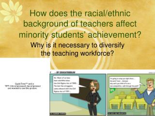 How does the racial/ethnic background of teachers affect minority students' achievement?