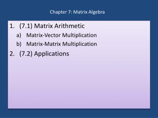 Chapter 7: Matrix Algebra