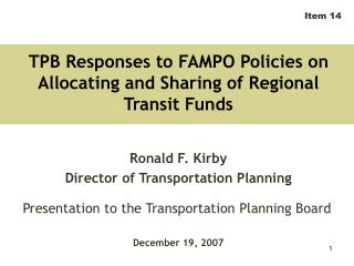 TPB Responses to FAMPO Policies on Allocating and Sharing of Regional Transit Funds