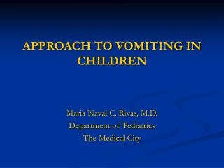 APPROACH TO VOMITING IN CHILDREN