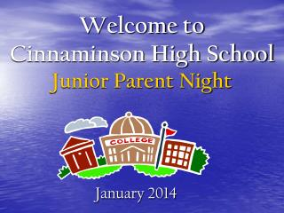 Welcome to Cinnaminson High School Junior Parent Night