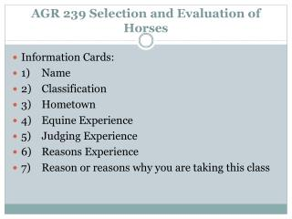 AGR 239 Selection and Evaluation of Horses