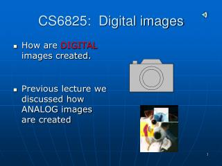 CS6825:  Digital images