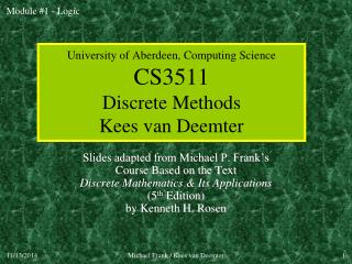 University of Aberdeen, Computing Science CS3511 Discrete Methods Kees van Deemter