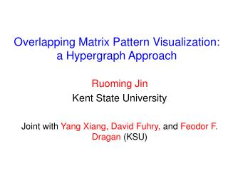 Overlapping Matrix Pattern Visualization:  a Hypergraph Approach