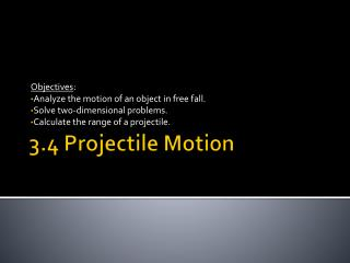 3.4 Projectile Motion