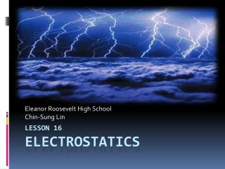 Lesson 16 Electrostatics