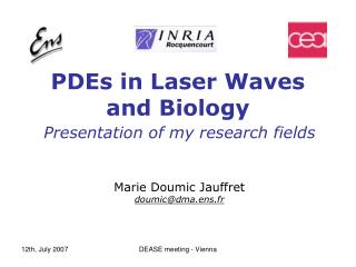 PDEs in Laser Waves  and Biology