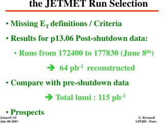 the JETMET Run Selection