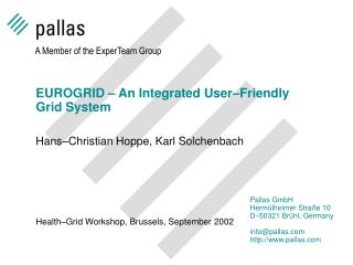 EUROGRID – An Integrated User–Friendly Grid System