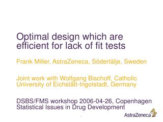 Optimal design which are efficient for lack of fit tests