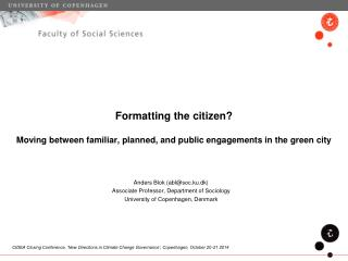 Formatting the citizen? Moving between familiar, planned, and public engagements in the green city