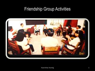 Friendship Group Activities