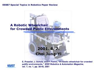 A Robotic Wheelchair  for Crowded Public Environments
