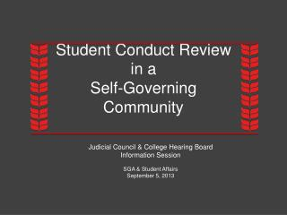 Student Conduct Review in a  Self-Governing  Community