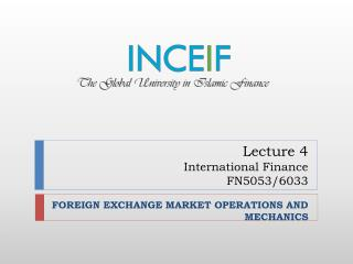 Lecture 4 International Finance FN5053/6033