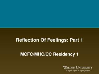 Reflection Of Feelings: Part 1