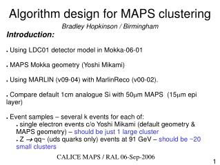 Algorithm design for MAPS clustering