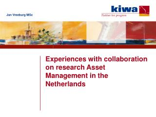Experiences with collaboration on research Asset Management in the Netherlands