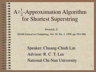 A    -Approximation Algorithm for Shortest Superstring