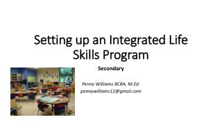 Setting up an Integrated Life Skills Program