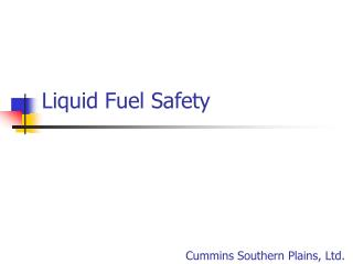 Liquid Fuel Safety