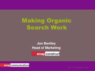 Making Organic Search Work