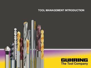 TOOL MANAGEMENT INTRODUCTION