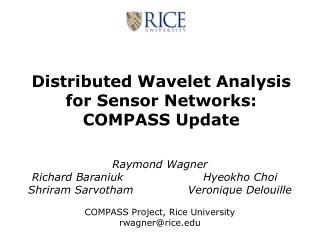 Distributed Wavelet Analysis for Sensor Networks: COMPASS Update