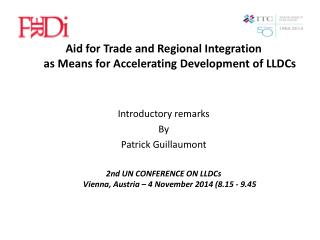 Aid for Trade and Regional Integration as Means for Accelerating Development of LLDCs