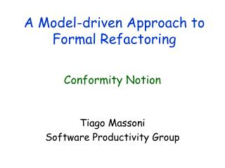 A Model-driven Approach to Formal Refactoring