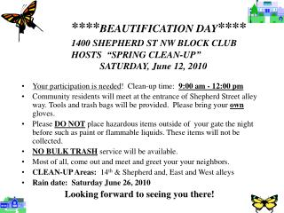 Your participation is needed ! Clean-up time: 9:00 am - 12:00 pm
